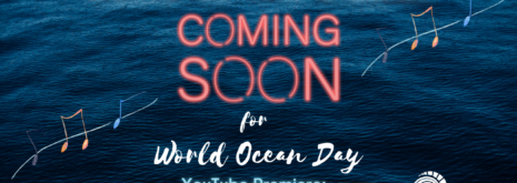 Song of the Ocean for World Ocean Day 2021